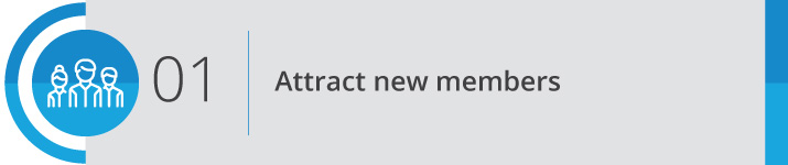 Start the conversation and attract new members