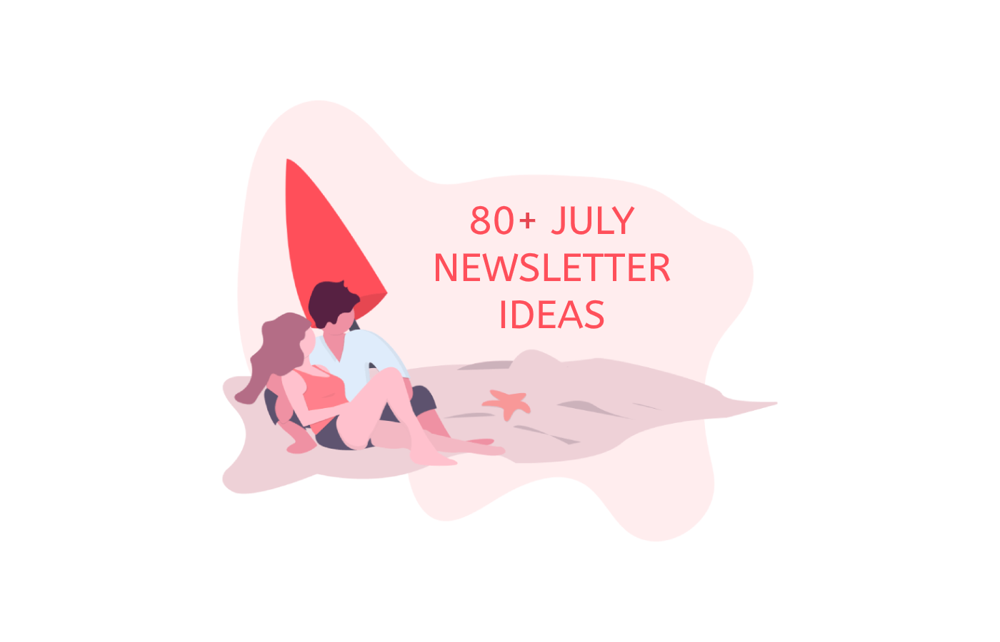 80_july_newsletter_ideas_2