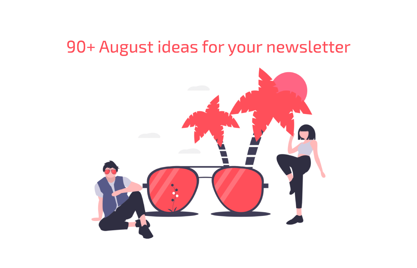 august_newsletter_ideas