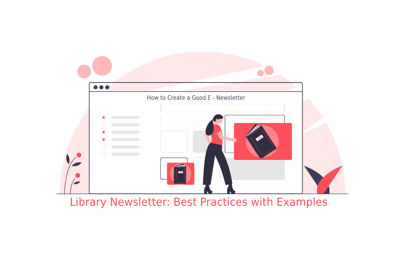 library_newsletter_best_practices_with_examples